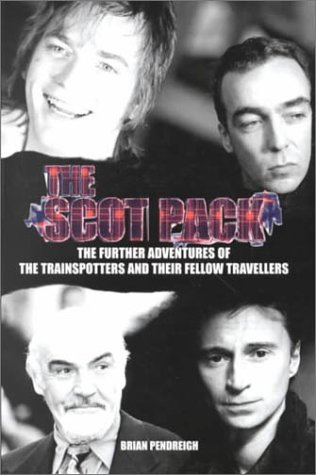 The Scot Pack  by  Brian Pendreigh