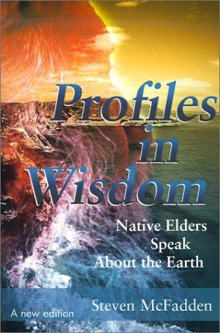 Native Knowings: Wisdom Keys for 2012 and Beyond Steven McFadden