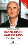 Français Et Américains: Lautre Rive  by  Pascal Baudry