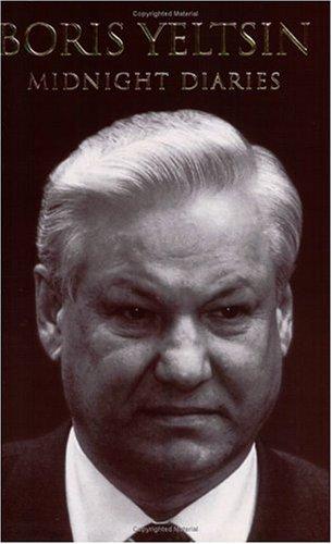 Midnight Diaries Boris Yeltsin