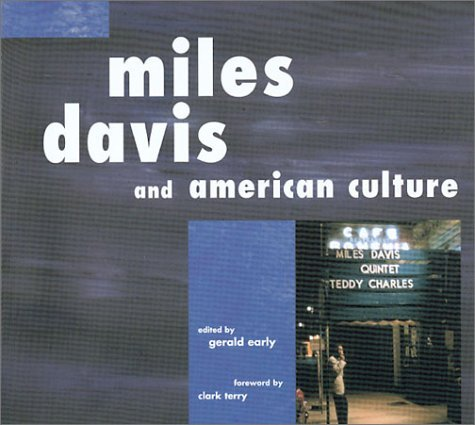 Miles Davis and American Culture Gerald Early