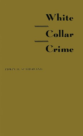 Professional Thief Edwin H. Sutherland