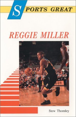 Sports Great Reggie Miller  by  Stew Thornley