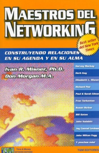 Maestros del Networking  by  Ivan R. Misner