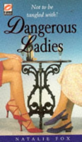 Dangerous Ladies Natalie Fox