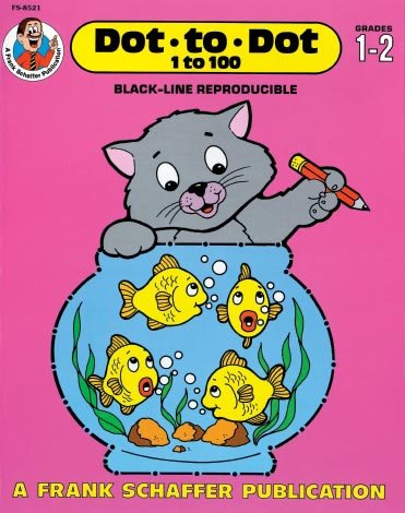 Dot To Dot 1 To 100, Grades 1 To 2 Frank Schaffer Publications