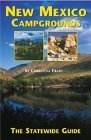 New Mexico Campgrounds: The Statewide Guide  by  Christina Frain