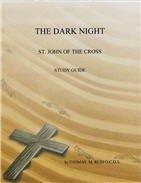 The Dark Night Study Guide (St. John of the Cross Study Guide, Volume 2)  by  Thomas M. Reid