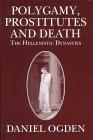 Polygamy, Prostitutes and Death Daniel Ogden