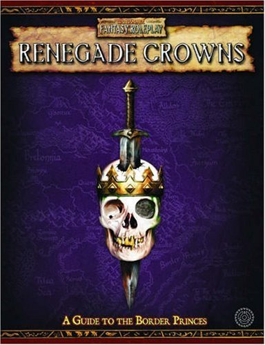 Renegade Crowns: Adventures Among the Border Princes  by  David Chart