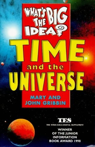 Time and the Universe John Gribbin