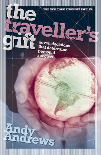 The Travellers Gift Andy Andrews