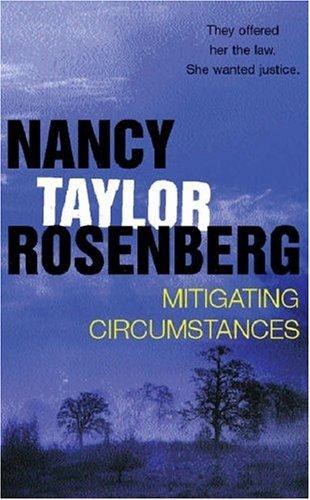 Nancy Taylor Rosenberg-3 Vol. Boxed Set: First Offense, Interest of Justice, and Mitigating..  by  Nancy Taylor Rosenberg