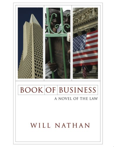 Book of Business: A Novel of the Law  by  Will Nathan