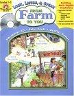 From Farm to You: Grades 1-3 Jo Ellen Moore