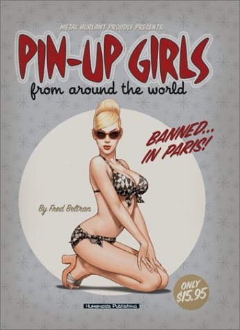 Pin-Up Girls from Around the World  by  Fred Beltran