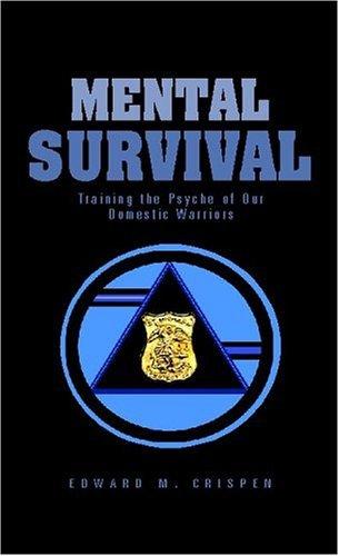 Mental Survival  by  Edward M. Crispen