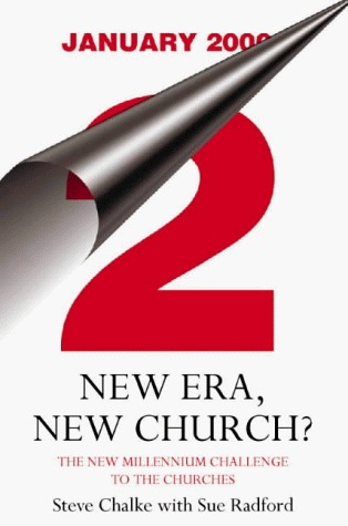 New Era, New Church?  by  Steve Chalke