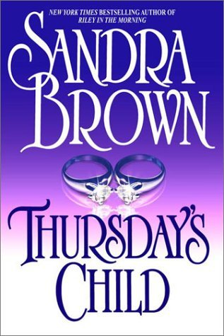 Thursdays Child Sandra Brown
