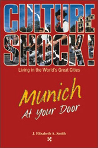 Munich at Your Door  by  J. Elizabeth A. Smith