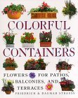 Colorful Containers: Flowers for Balconies Patios and Terraces  by  Friedrich Strauss