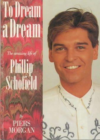 To Dream A Dream Piers Morgan