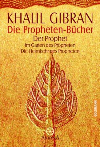 Die Propheten  Bücher Kahlil Gibran