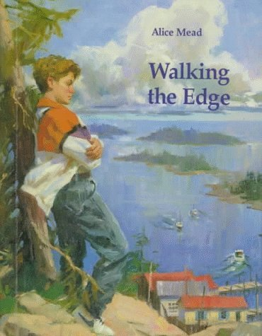 Walking the Edge  by  Alice Mead