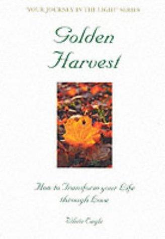 Golden Harvest  by  White Eagle