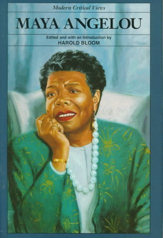 Maya Angelou  by  Harold Bloom