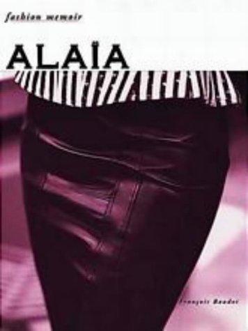 Alaia  by  François Baudot