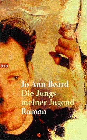 Die Jungs meiner Jugend.  by  Jo Ann Beard