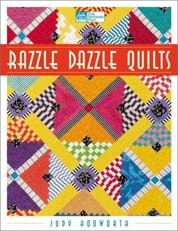 Razzle Dazzle Quilts Judy Hooworth