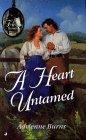 A Heart Untamed  by  Adrienne Burns