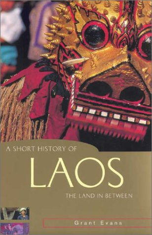 Laos: Culture and Society  by  Grant Evans