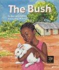 The Bush  by  Bernard Ashley