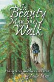 In Beauty May She Walk: Hiking the Appalachian Trail at 60 Leslie Mass