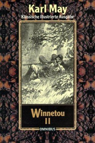 Winnetou 2. ( Ab 12 J.)  by  Karl May