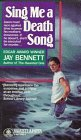 Sing Me a Death Song  by  Jay Bennett