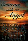 Contract with an Angel Andrew M. Greeley