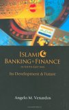 Islamic Banking & Finance in South-East Asia: Its Development & Future  by  Angelo M. Venardos