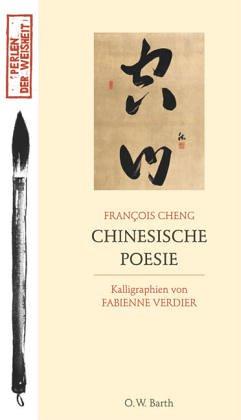 Chinesische Poesie  by  François Cheng