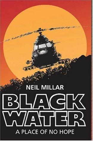 Black Water  by  Neil Millar