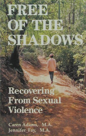 Help Your Child Recover from Sexual Abuse Caren Adams