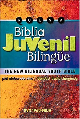 Biblia Juvenil Bilingüe: The New Bilingual Youth Bible - Piel Elaborada Vino Rvr 1960-nkjv Anonymous