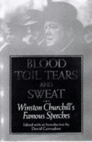 Blood Toil Tears and Sweat Winston S. Churchill