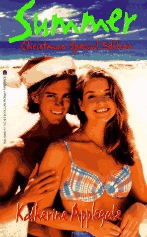 SUMMER SPECIAL CHRISTMAS EDITION (Summer Series) Katherine Applegate