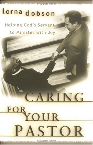 Caring for Your Pastor  by  Lorna Dobson