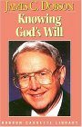 Knowing Gods Will James C. Dobson