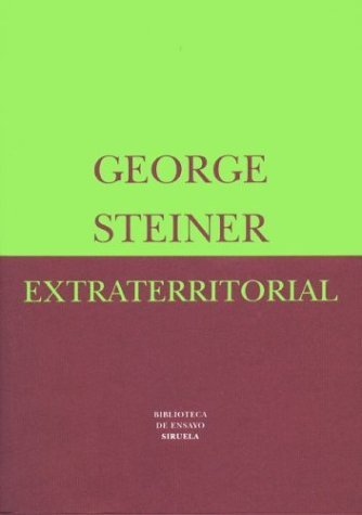 Extraterritorial  by  George Steiner
